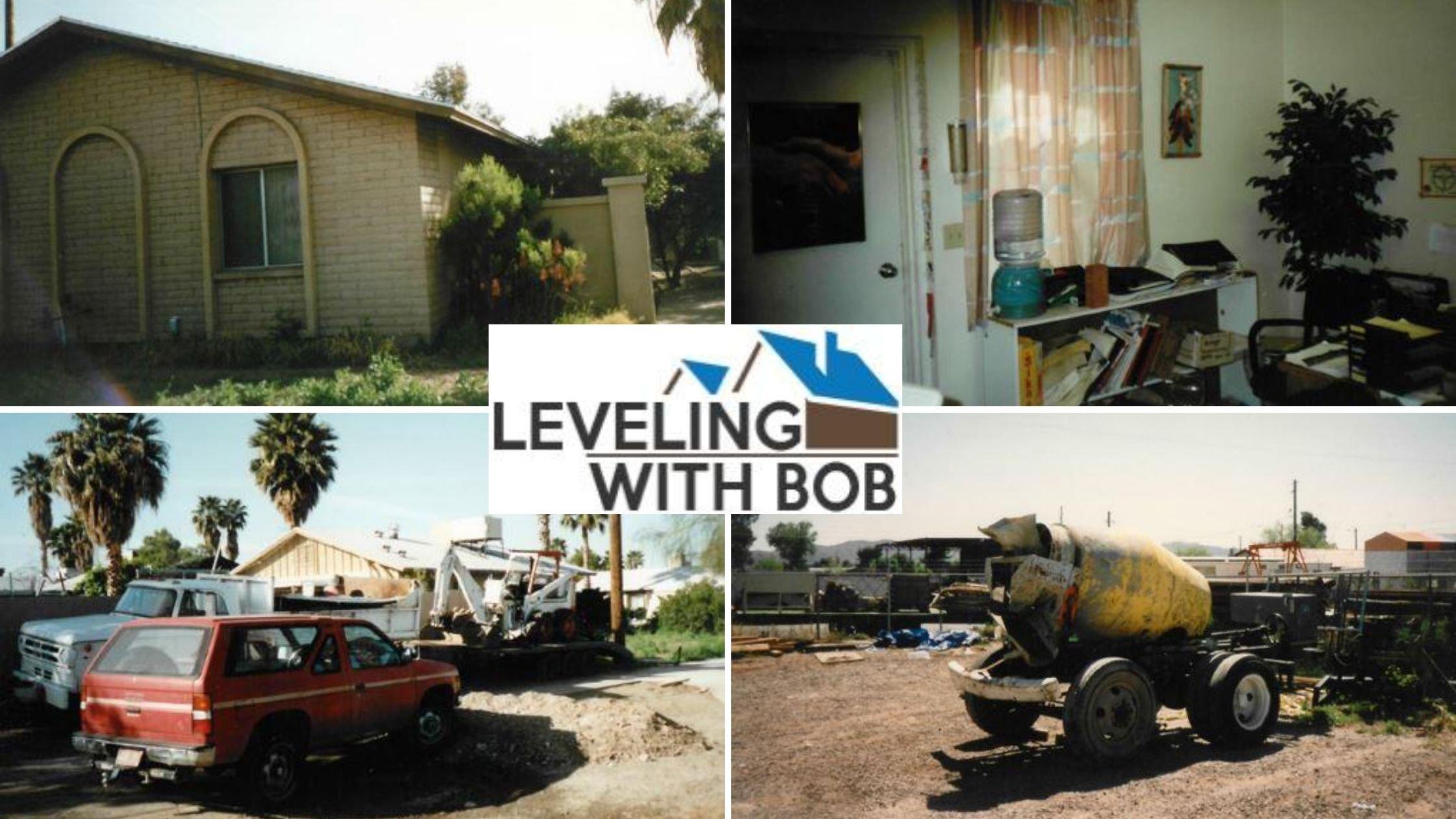 Leveling with Bob Humble Beginnings, Arizona Foundation Solutions
