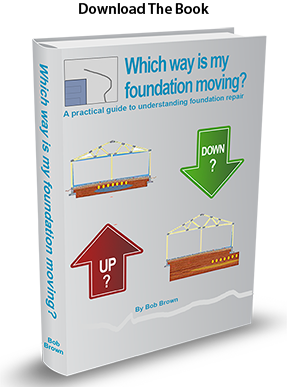 Which Way is My Foundation Moving? by Bob Brown, owner of Arizona Foundation Solutions
