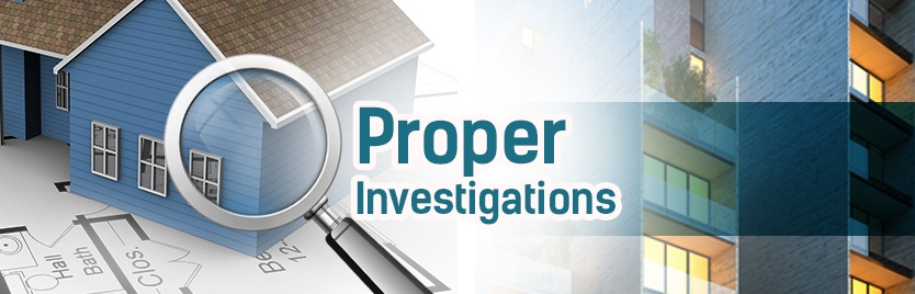 Proper investigations
